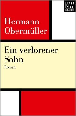 Ein verlorener Sohn von Obermüller,  Hermann