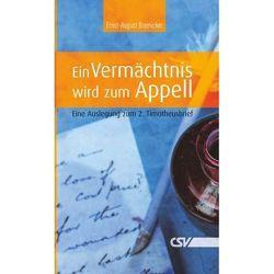 Ein Vermächtnis wird zum Appell von Bremicker,  Ernst-August