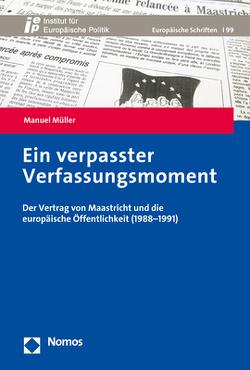Ein verpasster Verfassungsmoment von Müller,  Manuel