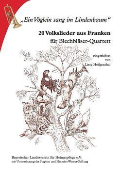 Ein Vöglein sang im Lindenbaum von Heilgenthal,  Lissy