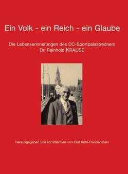 Ein Volk – ein Reich – ein Glaube von Kühl-Freudenstein,  Olaf