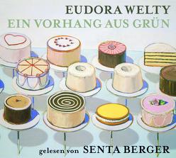 Ein Vorhang aus Grün von Carstens,  Almuth, von Hutten,  Katrine, Welty,  Eudora