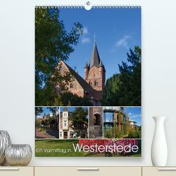 Ein Vormittag in Westerstede (Premium, hochwertiger DIN A2 Wandkalender 2021, Kunstdruck in Hochglanz) von Renken,  Erwin