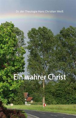 Ein wahrer Christ