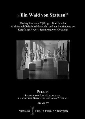 """""""Ein Wald von Statuen"""" von Franz,  Joachim, Günther,  Rosemarie, Stupperich,  Reinhard"""