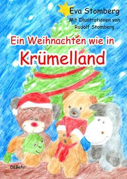 Ein Weihnachten wie in Krümelland von Stomberg,  Eva, Stomberg,  Rudolf