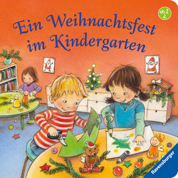 Ein Weihnachtsfest im Kindergarten von Altegoer,  Regine, Conte,  Dominique