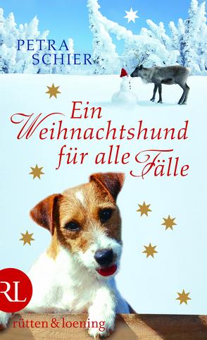 Ein Weihnachtshund für alle Fälle von Schier,  Petra