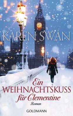 Ein Weihnachtskuss für Clementine von Swan,  Karen, Wittich,  Gertrud