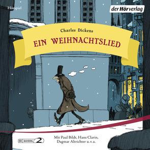 Ein Weihnachtslied von Altrichter,  Dagmar, Bildt,  Paul, Borsche,  Dieter, Clarin,  Hans, Dickens,  Charles, Eckard,  Max