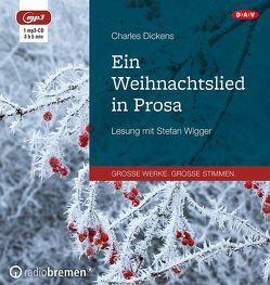 Ein Weihnachtslied in Prosa (1 mp3-CD) von Dickens,  Charles, Kolb,  Carl, Wigger,  Stefan