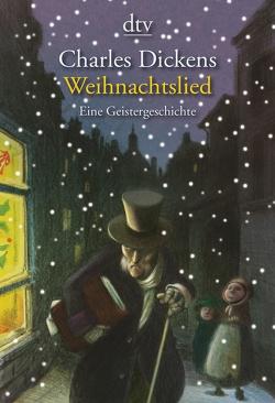 Ein Weihnachtslied in Prosa von Dickens,  Charles, Mueller,  Daniel, Mümmler,  Britta