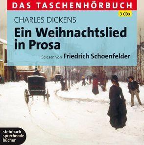 Ein Weihnachtslied in Prosa von Dickens,  Charles, Schoenfelder,  Friedrich