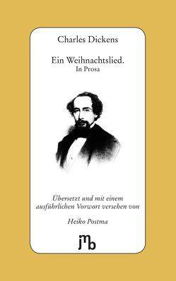 Ein Weihnachtslied. In Prosa von Dickens,  Charles, Postma,  Heiko