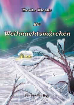 Ein Weihnachtsmärchen von Kloske,  Moritz