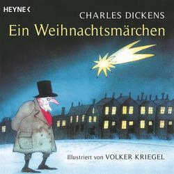 Ein Weihnachtsmärchen von Dickens,  Charles, Kriegel,  Volker