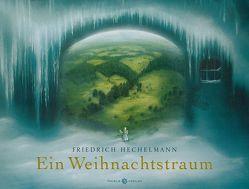 Ein Weihnachtstraum von Hechelmann,  Friedrich
