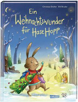 Ein Weihnachtswunder für Hase Hopp von Bruder,  Elli, Dreller,  Christian
