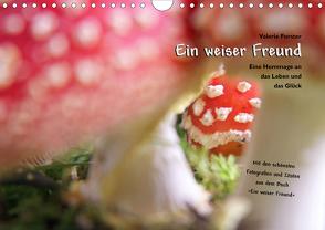 Ein weiser Freund – Kalender (Wandkalender 2020 DIN A4 quer) von Forster,  Valerie