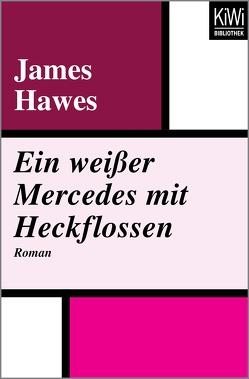 Ein weißer Mercedes mit Heckflossen von Hawes,  James, Mittelmaier,  Wolfgang
