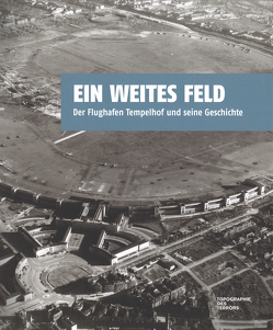 Ein weites Feld von Burkhardt,  Nina, Goleta,  Olga, Nachama,  Andreas