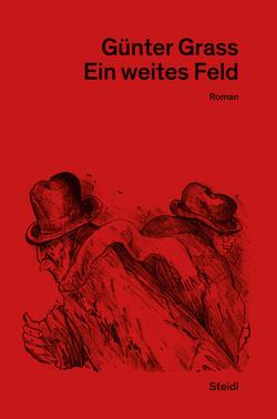 Ein weites Feld von Frizen,  Werner, Grass,  Günter, Stolz,  Dieter