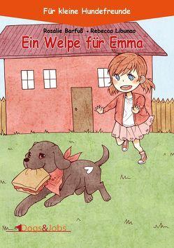 Ein Welpe für Emma von Barfuß,  Rosalie