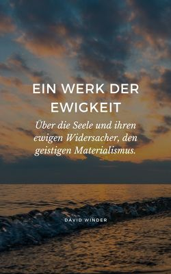 EIN WERK DER EWIGKEIT von Winder,  David