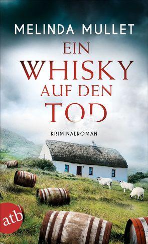 Ein Whisky auf den Tod von Mullet,  Melinda, Seeberger,  Ulrike