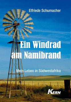 Ein Windrad am Namibrand von Schumacher,  Elfriede