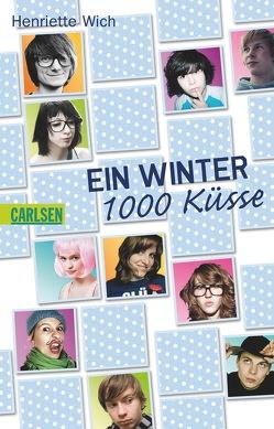 Ein Winter, 1000 Küsse von Wich,  Henriette