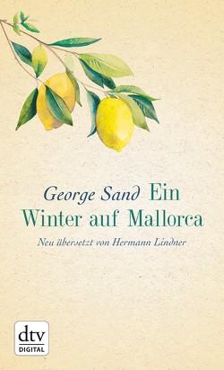Ein Winter auf Mallorca von Lindner,  Hermann, Sand,  George