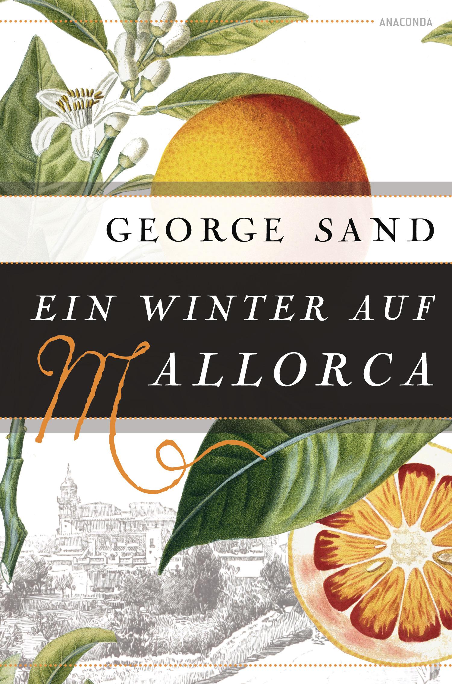 Briefe Von Chopin : Ein winter auf mallorca von sand george wiedemeyer carolin