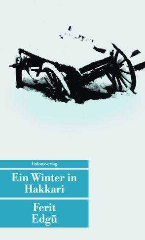 Ein Winter in Hakkari von Duru,  Sezer, Edgü,  Ferit