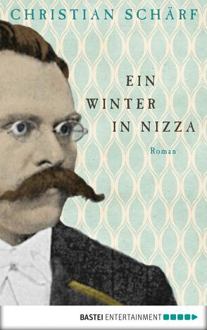 Ein Winter in Nizza von Schärf,  Christian
