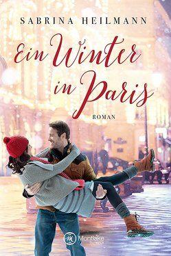 Ein Winter in Paris von Heilmann,  Sabrina