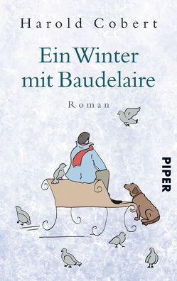 Ein Winter mit Baudelaire von Cobert,  Harold, Schwenk,  Sabine