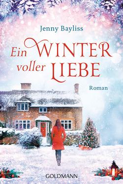 Ein Winter voller Liebe von Bayliss,  Jenny, Fischer,  Andrea