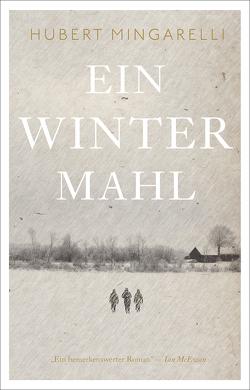 Ein Wintermahl von Mingarelli,  Hubert, Tannert,  Elmar