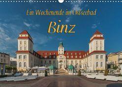 Ein Wochenende im Ostseebad Binz (Wandkalender 2019 DIN A3 quer) von Kirsch,  Gunter