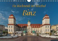 Ein Wochenende im Ostseebad Binz (Wandkalender 2019 DIN A4 quer) von Kirsch,  Gunter