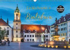 Ein Wochenende in Bratislava (Wandkalender 2019 DIN A3 quer) von Kirsch,  Gunter