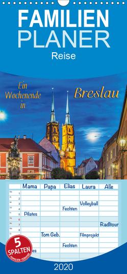 Ein Wochenende in Breslau – Familienplaner hoch (Wandkalender 2020 , 21 cm x 45 cm, hoch) von Kirsch,  Gunter