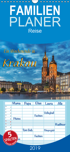 Ein Wochenende in Krakau – Familienplaner hoch (Wandkalender 2019 , 21 cm x 45 cm, hoch) von Kirsch,  Gunter