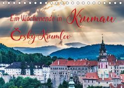 Ein Wochenende in Krumau (Tischkalender 2019 DIN A5 quer) von Kirsch,  Gunter