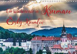 Ein Wochenende in Krumau (Wandkalender 2019 DIN A4 quer) von Kirsch,  Gunter