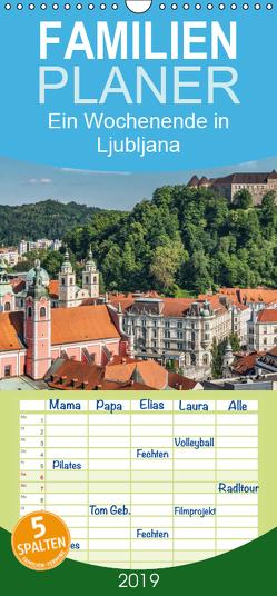 Ein Wochenende in Ljubljana – Familienplaner hoch (Wandkalender 2019 , 21 cm x 45 cm, hoch) von Kirsch,  Gunter