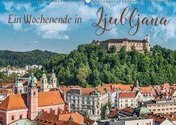 Ein Wochenende in Ljubljana (Wandkalender 2019 DIN A2 quer) von Kirsch,  Gunter