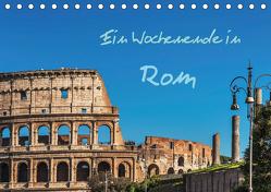 Ein Wochenende in Rom (Tischkalender 2020 DIN A5 quer) von Kirsch,  Gunter