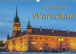 Ein Wochenende in Warschau (Wandkalender 2019 DIN A3 quer) von Kirsch,  Gunter